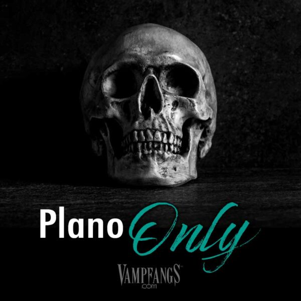 Vampfangs-plano-only